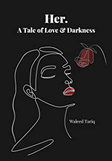 Her. A Tale of Love & Darkness
