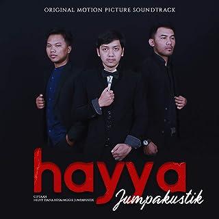 Hayya (Original Soundtrack Hayya The Movie)