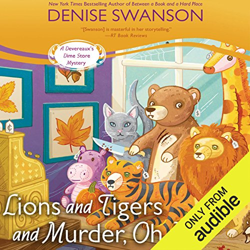 Lions and Tigers and Murder, Oh My audiobook cover art