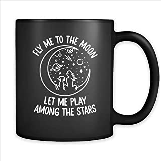Fly Me To The Moon Let me Play Among The Stars Dog Lover - Full-Wrap Coffee Black Mug