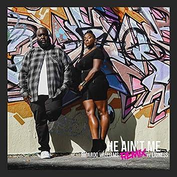 He Ain't Me (Remix)