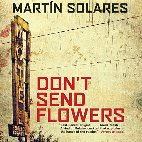 Don't Send Flowers audiobook cover art