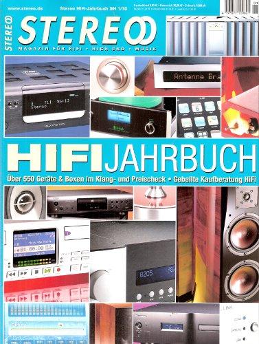 HiFi-Jahrbuch (Stereo Sonderheft SH1/10:) Über 550 Geräte & Boxenim Klang- und Preis-Check - Geballte Kaufberatung HiFi