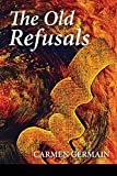 The Old Refusals