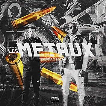 Les Métaux (feat. Sotof)