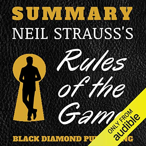 Summary: Neil Strauss's Rules of the Game audiobook cover art