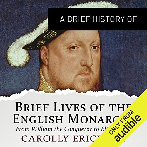 A Brief History of Brief Lives of the English Monarchs audiobook cover art