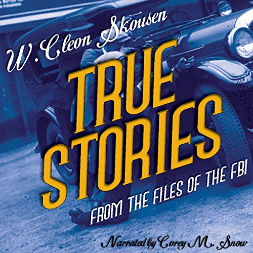 True Stories from the Files of the FBI audiobook cover art