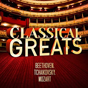 Beethoven, Tchaikovsky, Mozart: Classical Greats