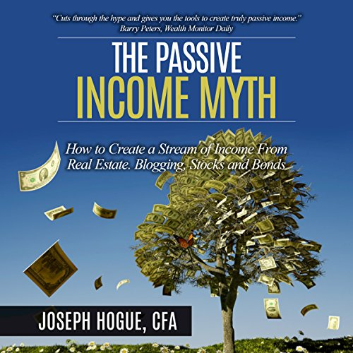 The Passive Income Myth cover art