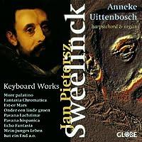 Jan Pieterszoon Sweelinck: Keyboard Works by Anneke Uittenbosch (1996-05-21)