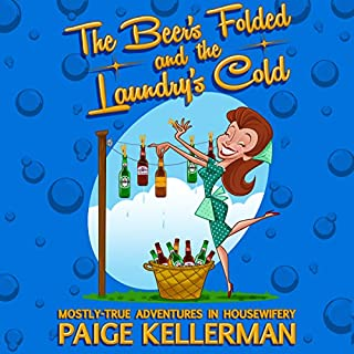 The Beer's Folded and the Laundry's Cold cover art