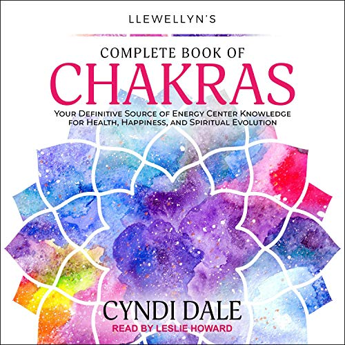 Llewellyn's Complete Book of Chakras Audiobook By Cyndi Dale cover art