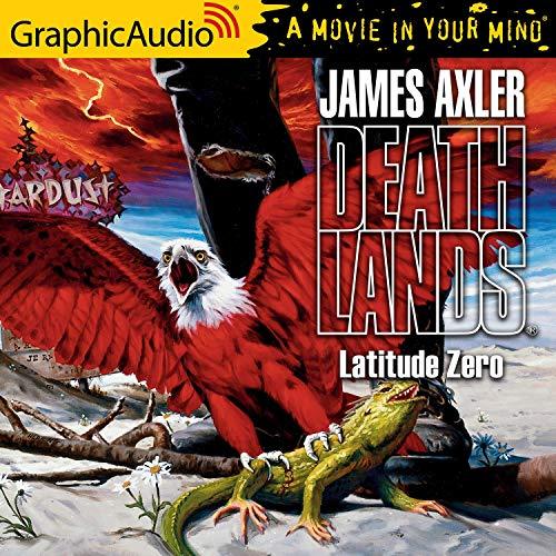 Latitude Zero Audiobook By James Axler cover art