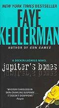 [(Jupiter's Bones : A Decker/Lazarus Novel)] [By (author) Faye Kellerman] published on (March, 2012)