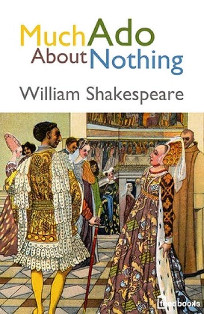 ポータブル確かに正当化するMuch Ado About Nothing (English Edition)