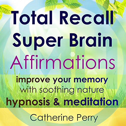 Total Recall Super Brain Affirmations cover art