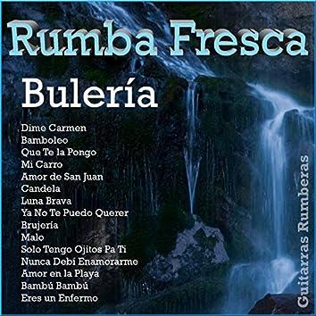Rumba Fresca: Bulería
