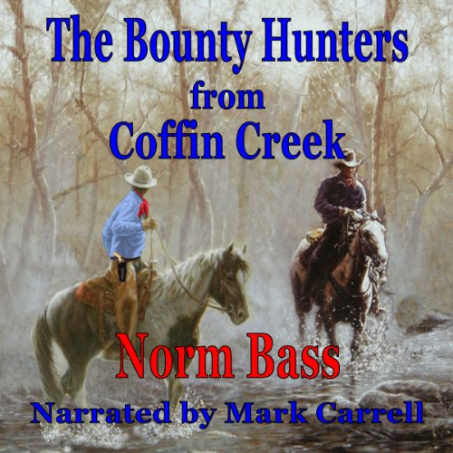 The Bounty Hunters from Coffin Creek audiobook cover art