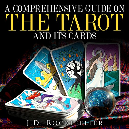 A Comprehensive Guide on the Tarot and Its Cards audiobook cover art