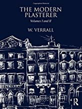 The Modern Plasterer: Volumes I and II by W. Verrall (2013-02-06)