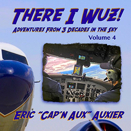 There I Wuz! Volume IV audiobook cover art