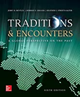 Traditions & Encounters: A Global Perspctive on the Past