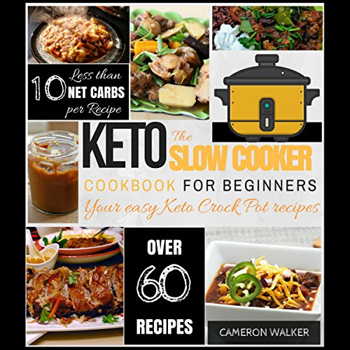 The Keto Slow Cooker Cookbook for Beginners cover art