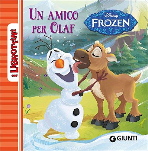 Frozen. Un amico per Olaf. Ediz. illustrata
