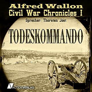 Todeskommando (Civil War Chronicles 1) Titelbild