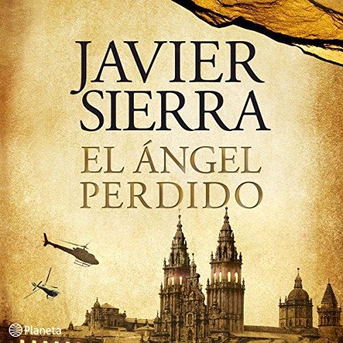 El ángel perdido                   Autor:                                                                                                                                 Javier Sierra                               Sprecher:                                                                                                                                 Alba Sola                      Spieldauer: 13 Std. und 6 Min.     Noch nicht bewertet     Gesamt 0,0