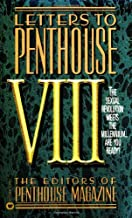 Letters to Penthouse VIII: The Sexual Revolution Meets the Millennium Are YouReady (Vol VIII)