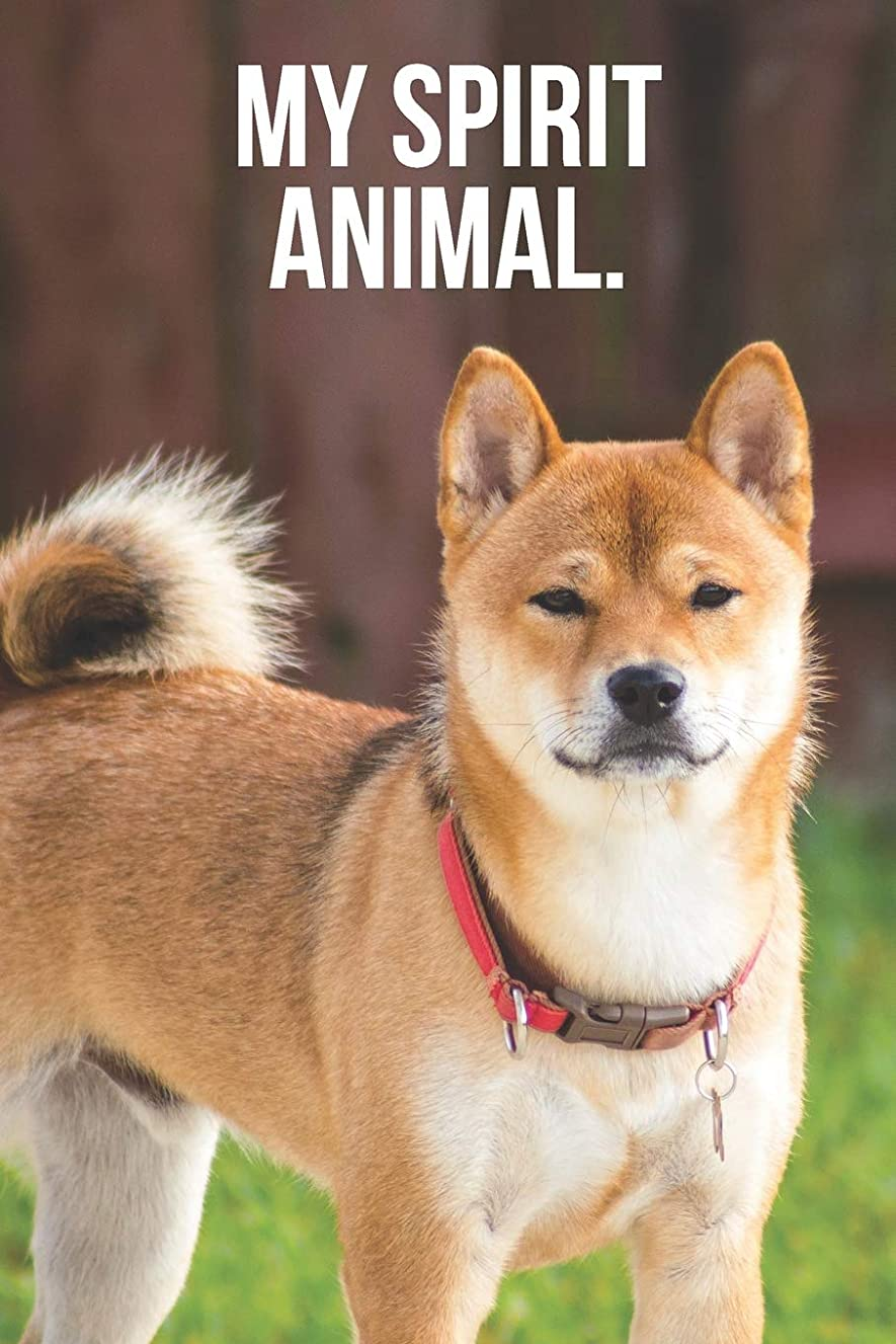辞書値全体My Spirit Animal: Shiba Inu Journal