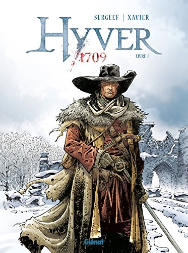 Hyver 1709 - Tome 01