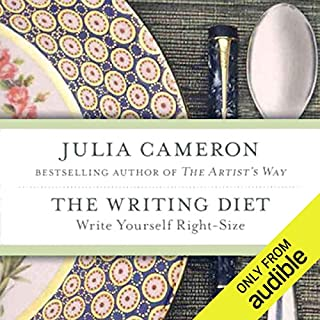 The Writing Diet     Write Yourself Right-Size              By:                                                                                                                                 Julia Cameron                               Narrated by:                                                                                                                                 Dina Pearlman                      Length: 6 hrs and 32 mins     32 ratings     Overall 3.4
