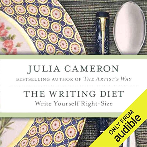 The Writing Diet     Write Yourself Right-Size              By:                                                                                                                                 Julia Cameron                               Narrated by:                                                                                                                                 Dina Pearlman                      Length: 6 hrs and 32 mins     4 ratings     Overall 3.8