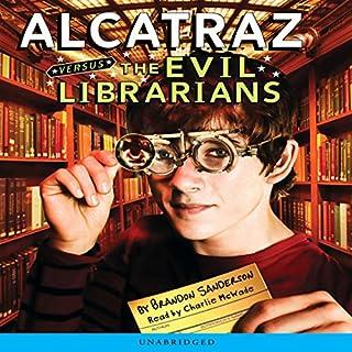 Alcatraz Versus the Evil Librarians audiobook cover art