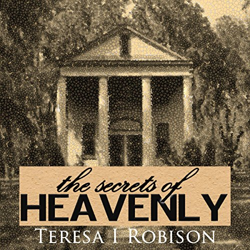 The Secrets of Heavenly audiobook cover art