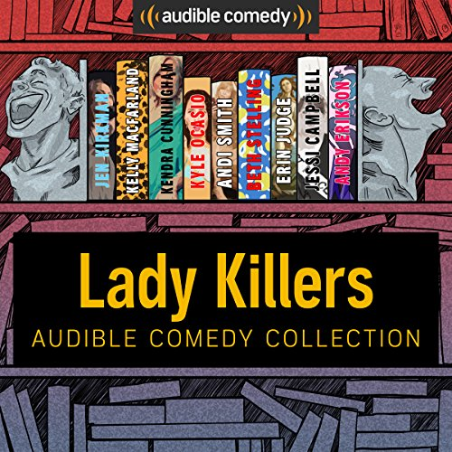 Audible Comedy Collection: Lady Killers audiobook cover art