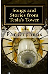 Songs and Stories from Tesla's Tower Kindle Edition
