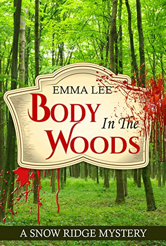 Body In The Woods by Lee, Emma ebook deal