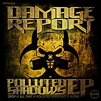 Polluted Shadows EP