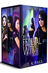 The Federal Witch Series: An urban fantasy FBI thriller (The Collected Works Book 3) Kindle Edition