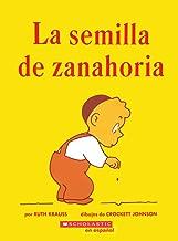 La Semilla de Zanahoria (The Carrot Seed) (Spanish Edition)