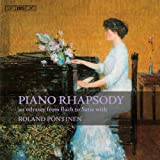 Piano Rhapsody - An Odyssey from Bach to Satie with Roland Pontinen