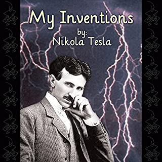 My Inventions     The Autobiography of Nikola Tesla              Auteur(s):                                                                                                                                 Nikola Tesla                               Narrateur(s):                                                                                                                                 David Mitchell                      Durée: 3 h et 13 min     Pas de évaluations     Au global 0,0