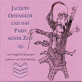 Jacques Offenbach und das Paris seiner Zeit Titelbild