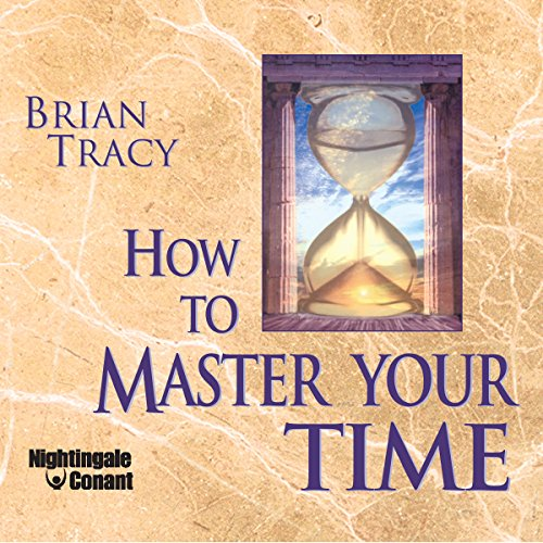 How to Master Your Time audiobook cover art