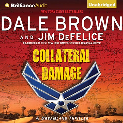 Collateral Damage Audiobook By Dale Brown,                                                                                        Jim DeFelice cover art