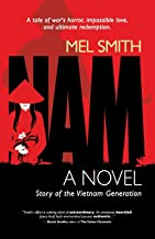 NAM, The Story of a Generation: (a novel)